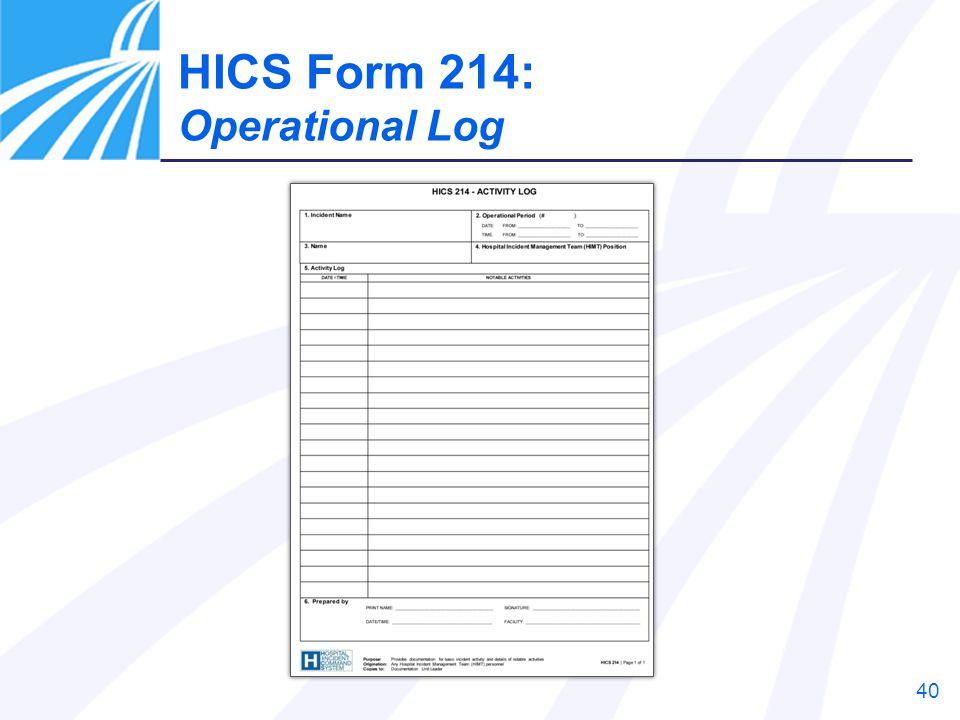 HICS Form 214: Operational Log