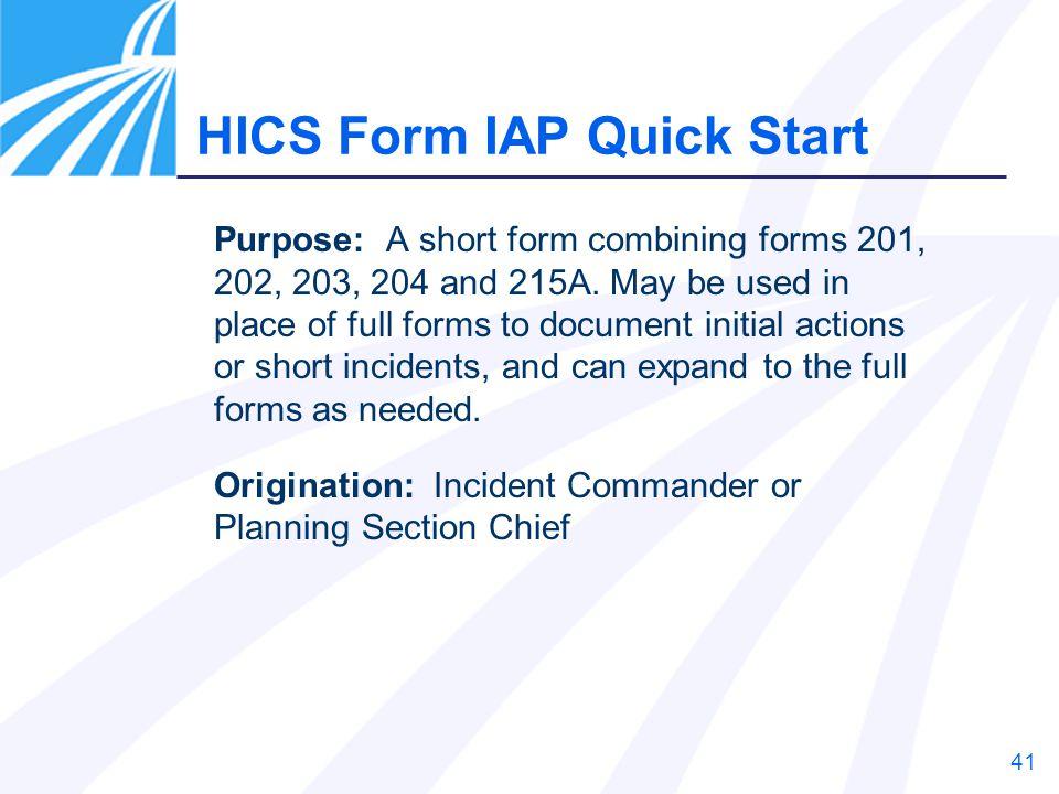 HICS Form IAP Quick Start