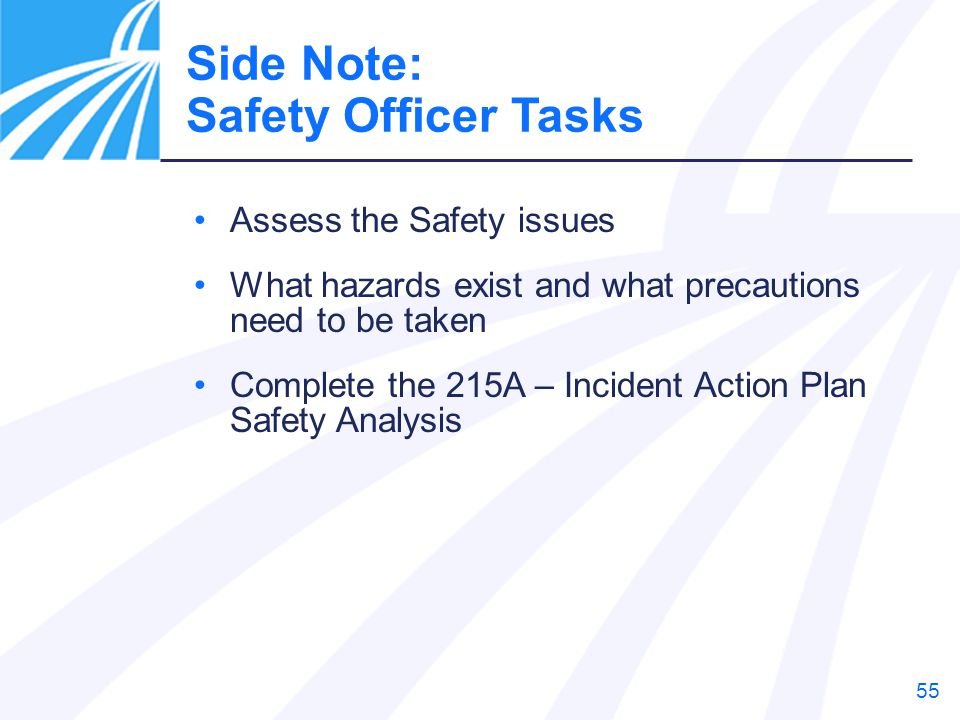 Side Note: Safety Officer Tasks Assess the Safety issues