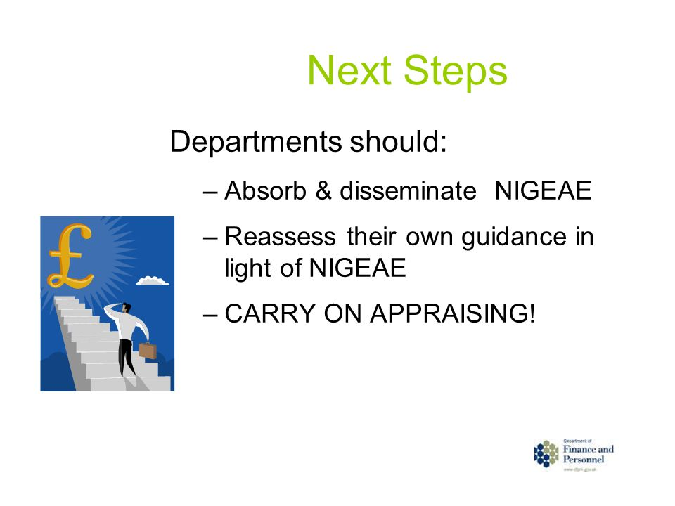 Next Steps Departments should: Absorb & disseminate NIGEAE