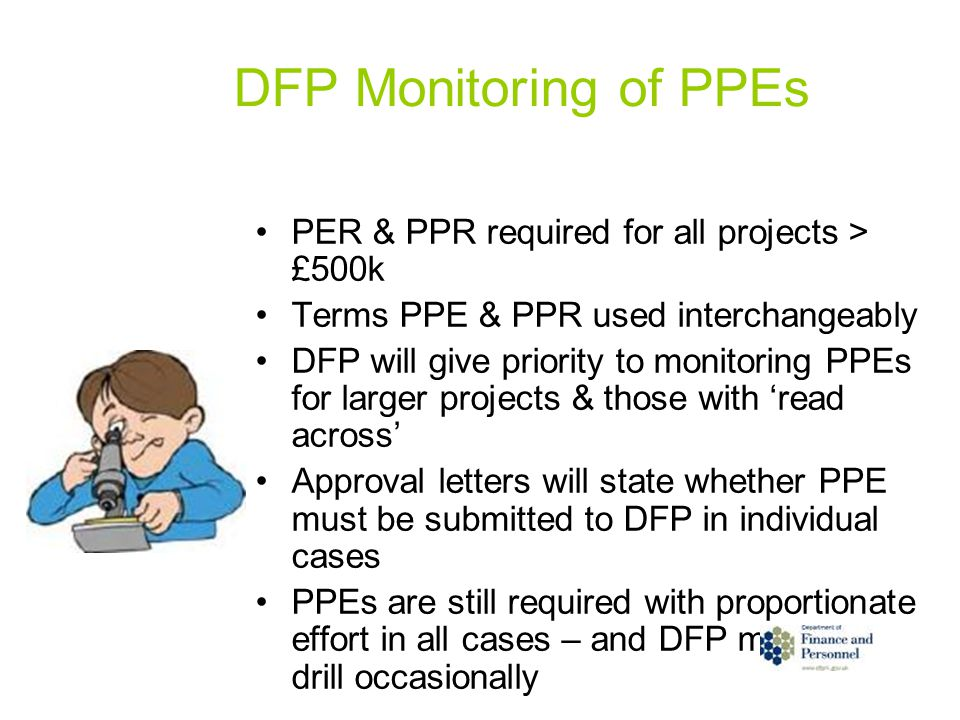 DFP Monitoring of PPEs PER & PPR required for all projects > £500k