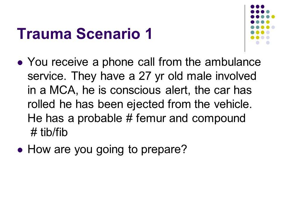 Trauma Scenario 1