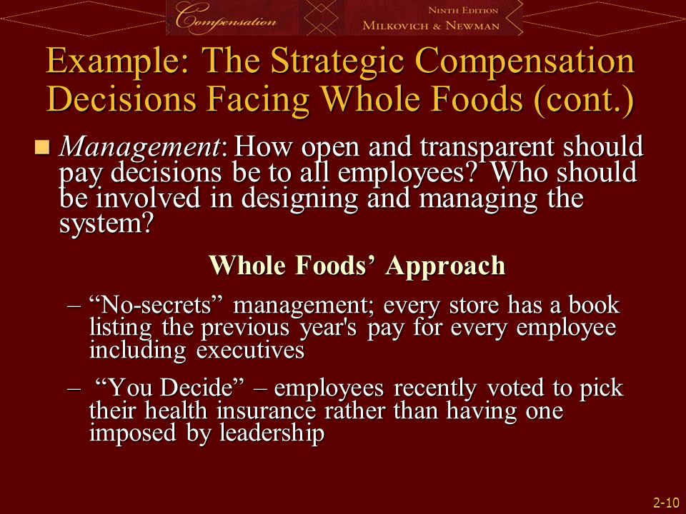 Example: The Strategic Compensation Decisions Facing Whole Foods (cont