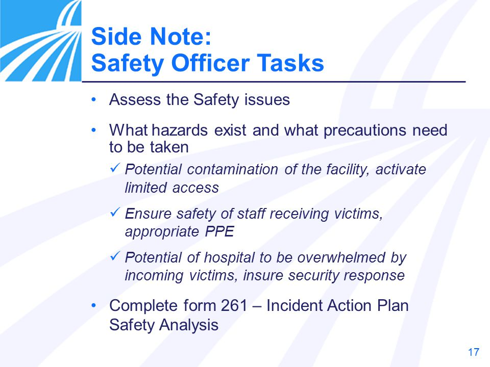 Side Note: Safety Officer Tasks