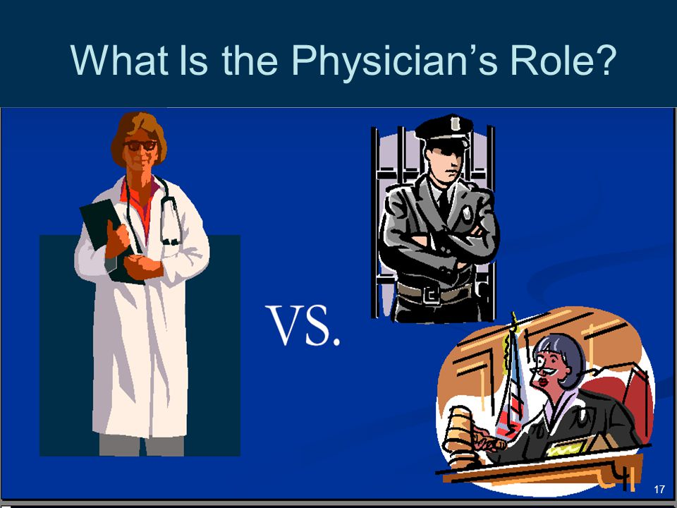 What Is the Physician's Role