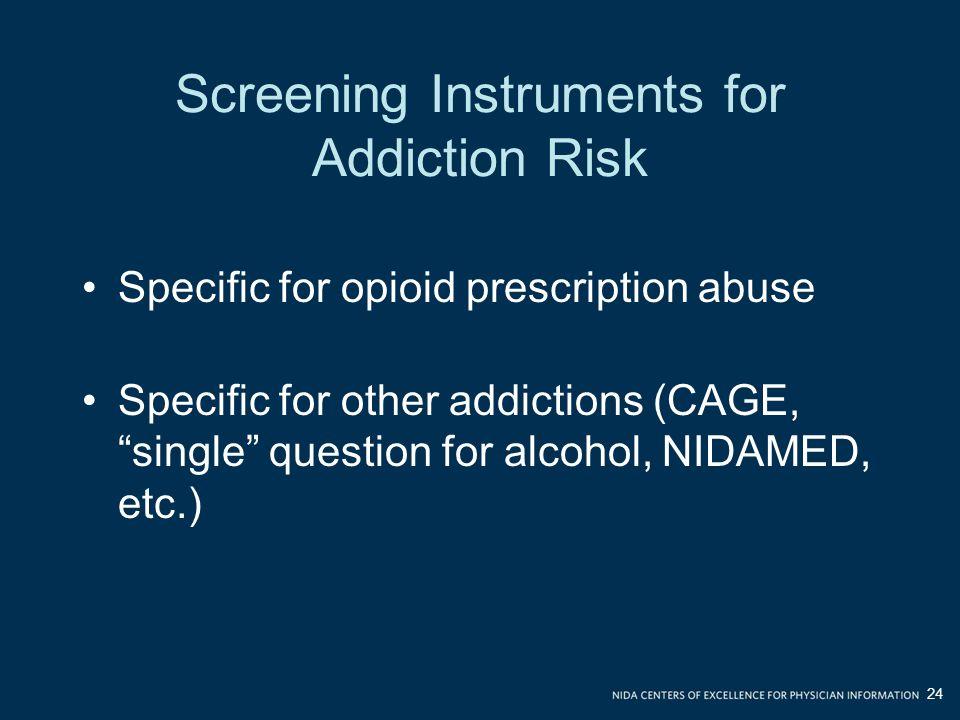 Screening Instruments for Addiction Risk