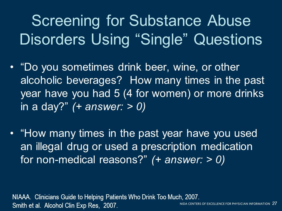 Screening for Substance Abuse Disorders Using Single Questions
