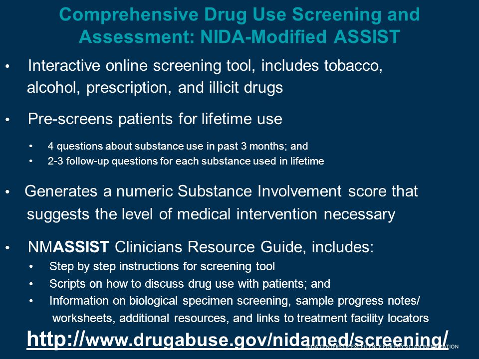 Comprehensive Drug Use Screening and Assessment: NIDA-Modified ASSIST