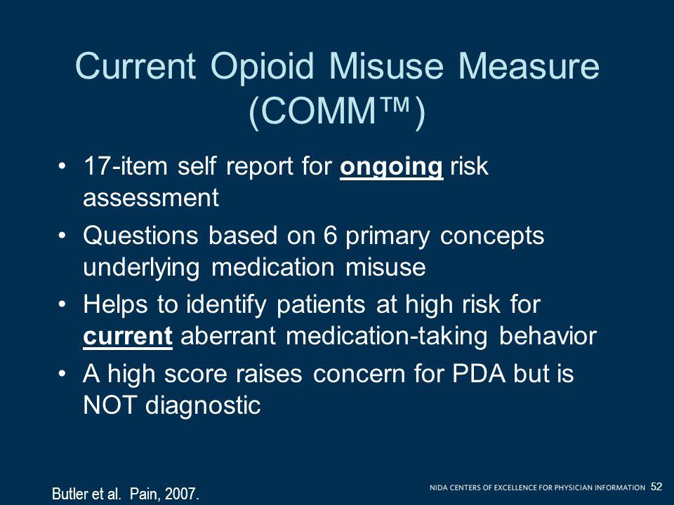 Current Opioid Misuse Measure (COMM™)