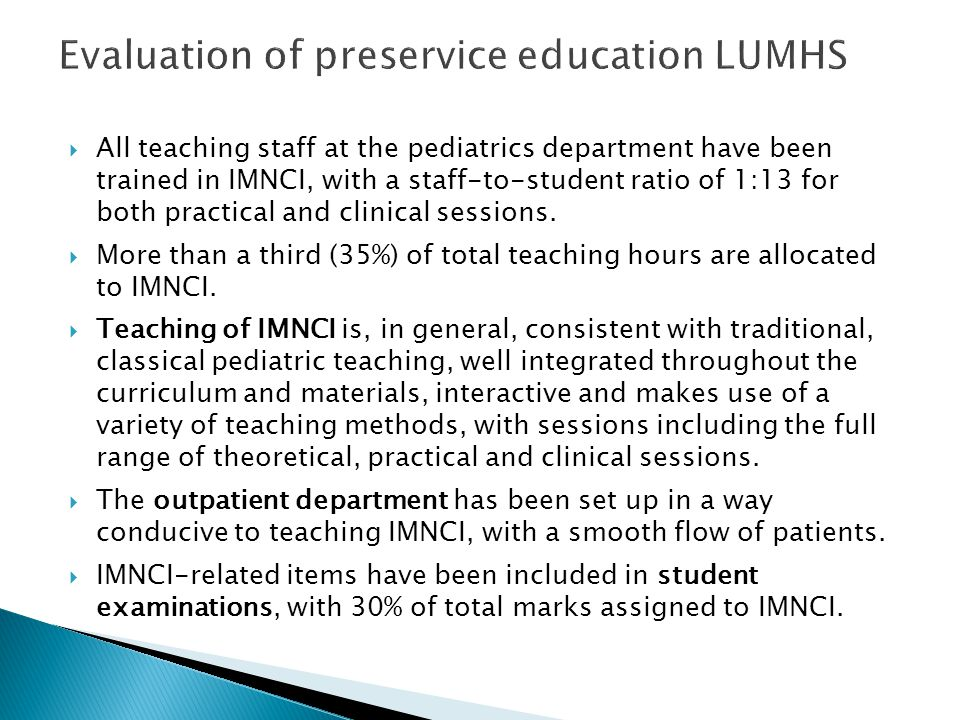 Evaluation of preservice education LUMHS