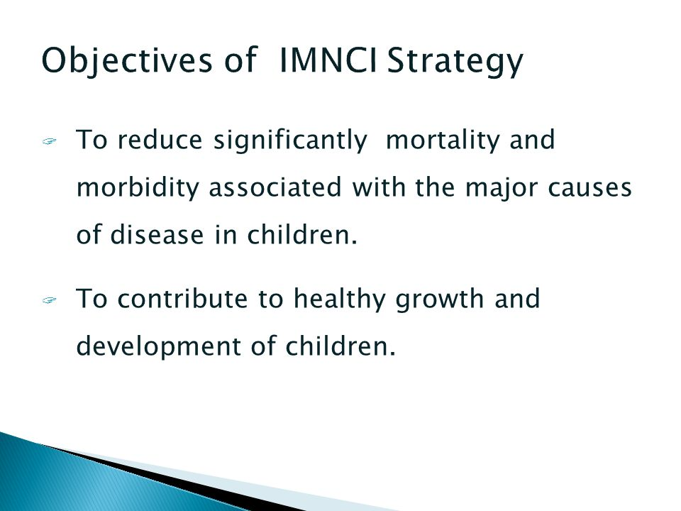 Objectives of IMNCI Strategy