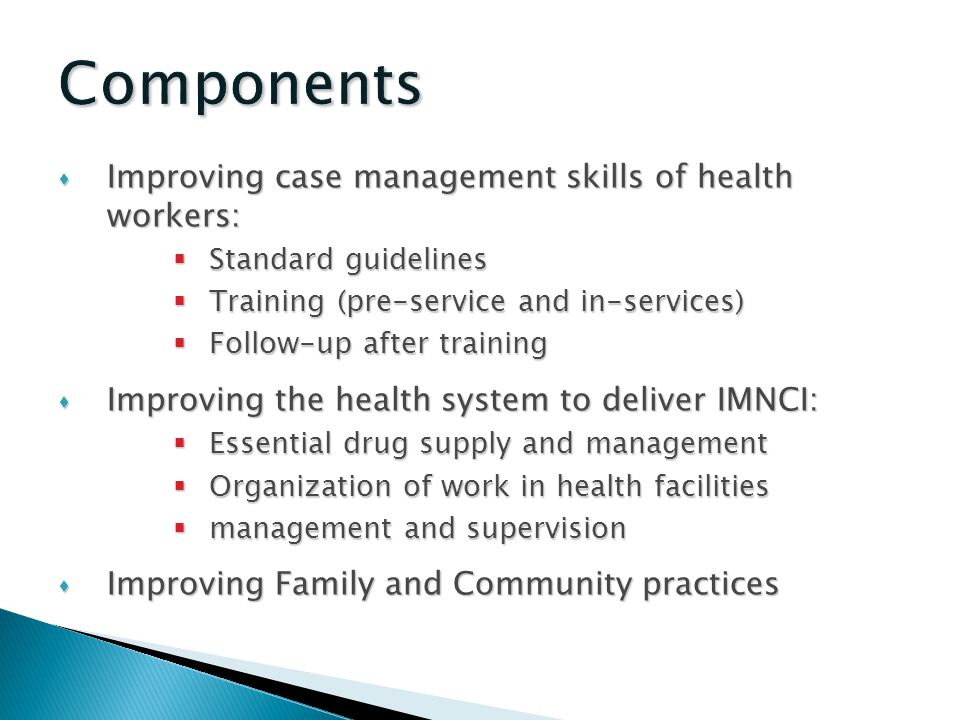 Components Improving case management skills of health workers: