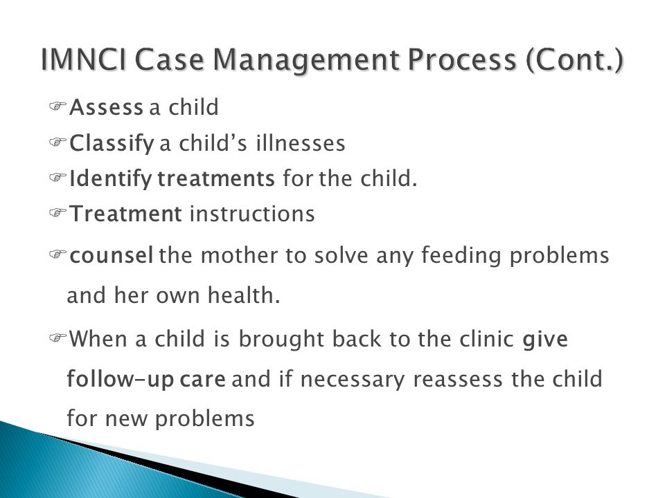 IMNCI Case Management Process (Cont.)