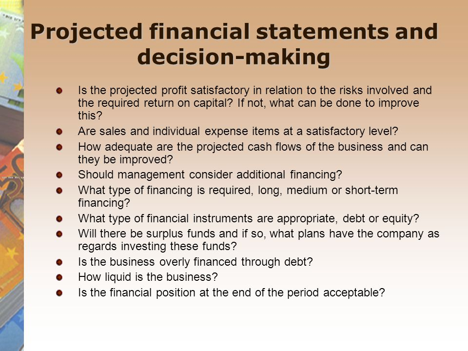 Projected financial statements and decision-making
