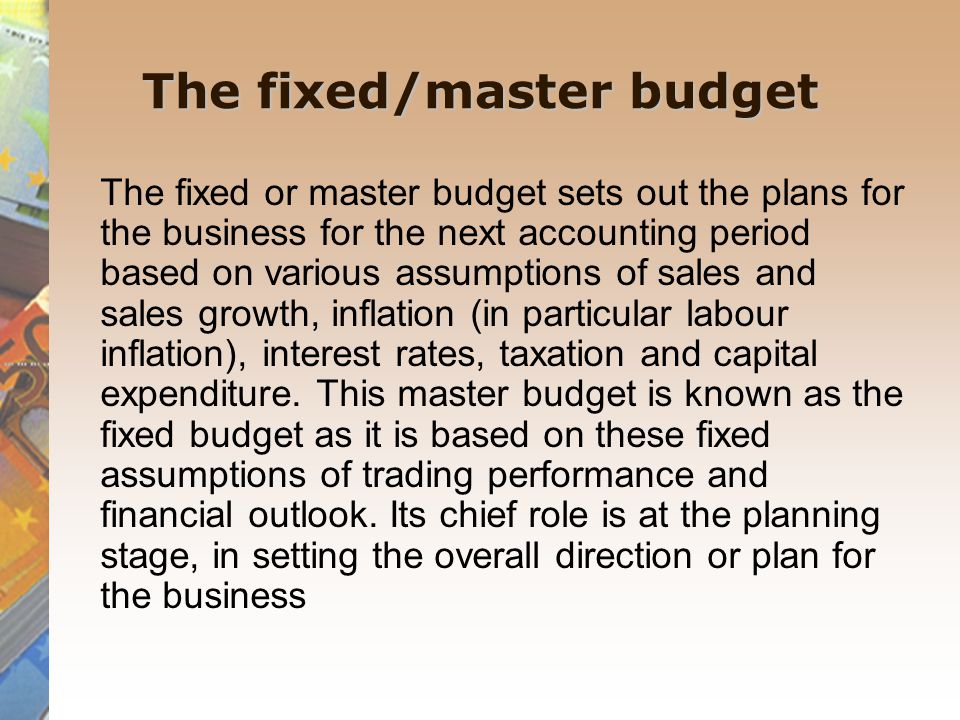 The fixed/master budget