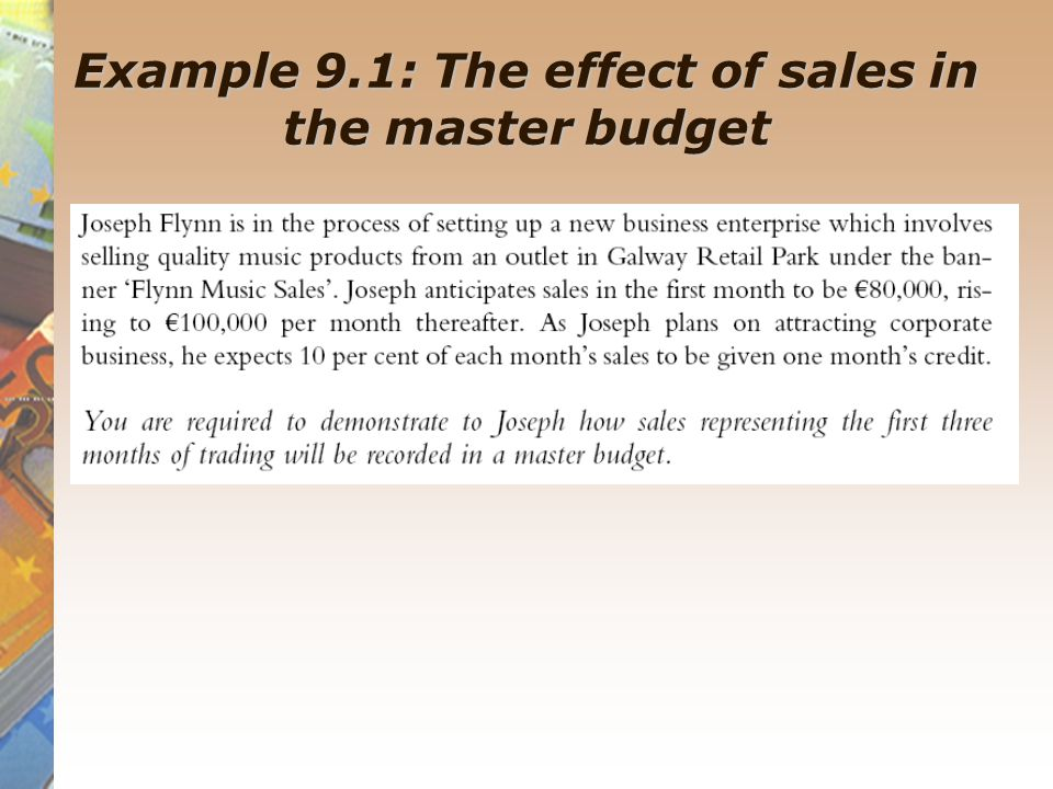 Example 9.1: The effect of sales in the master budget