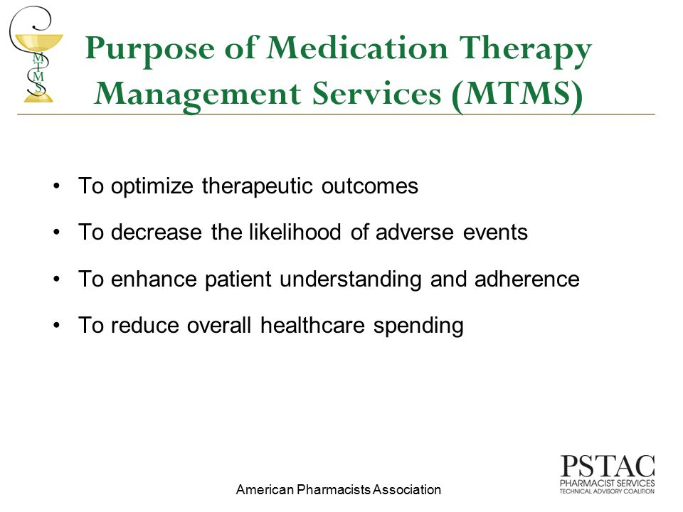 Purpose of Medication Therapy Management Services (MTMS)