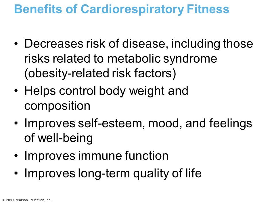 Benefits of Cardiorespiratory Fitness