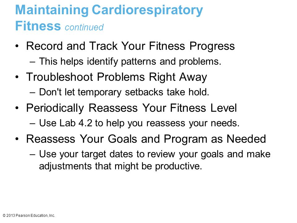 Maintaining Cardiorespiratory Fitness continued