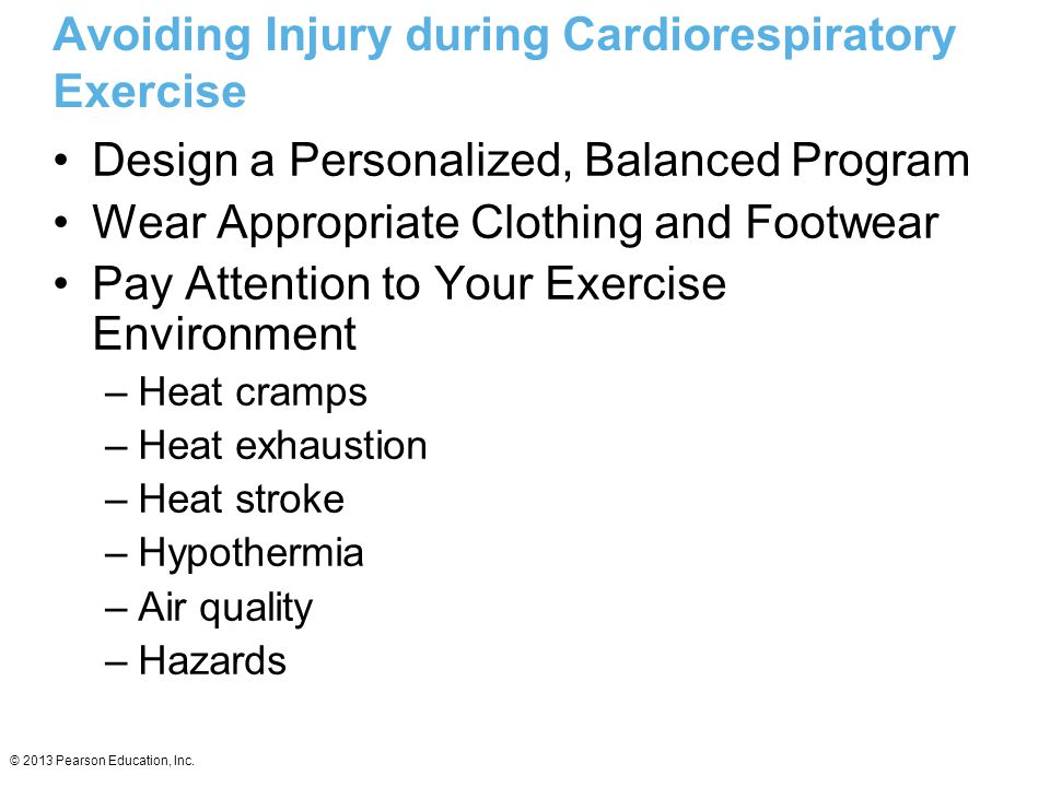 Avoiding Injury during Cardiorespiratory Exercise