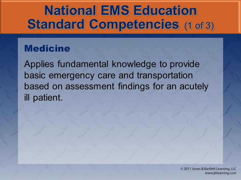 National EMS Education Standard Competencies (1 of 3)