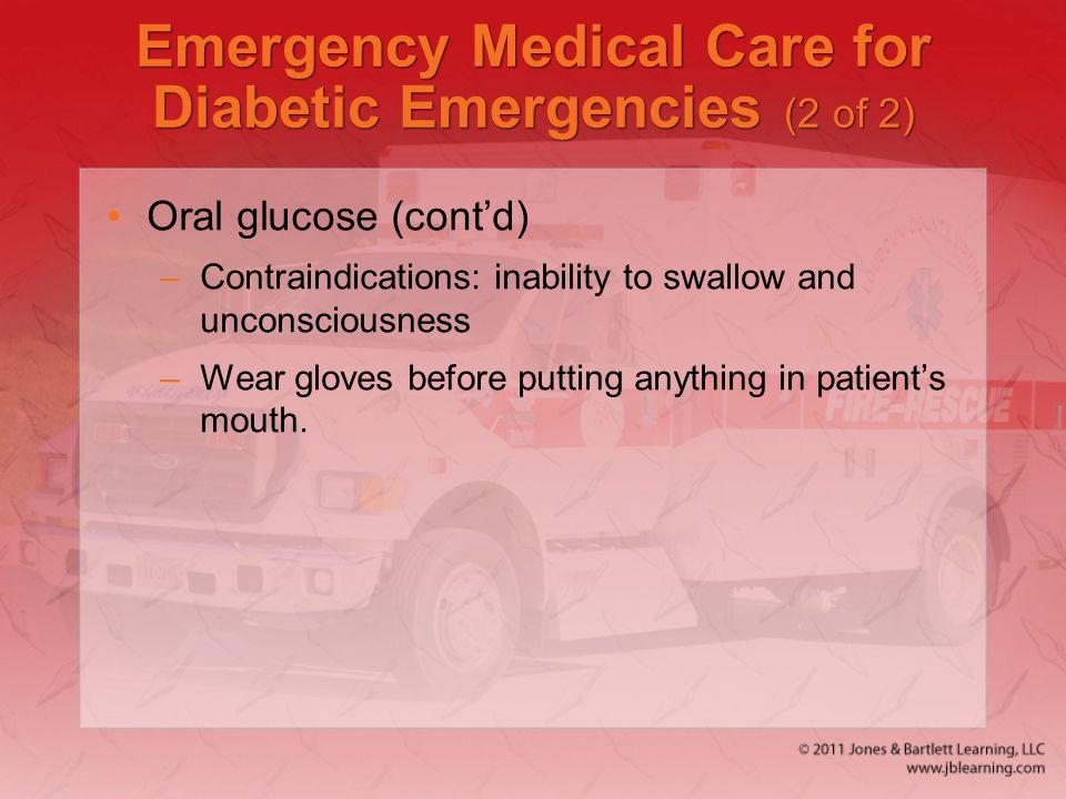 Emergency Medical Care for Diabetic Emergencies (2 of 2)