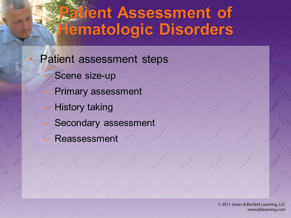 Patient Assessment of Hematologic Disorders