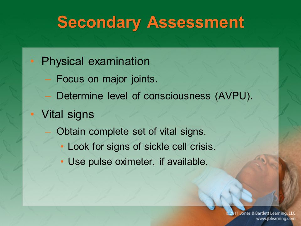 Secondary Assessment Physical examination Vital signs
