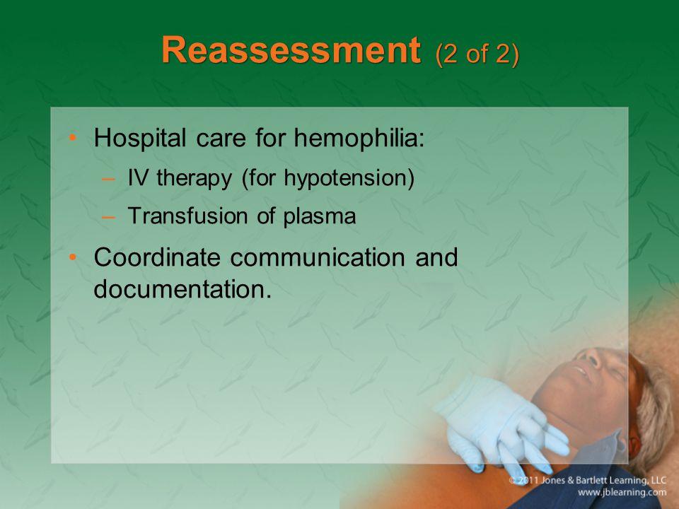 Reassessment (2 of 2) Hospital care for hemophilia: