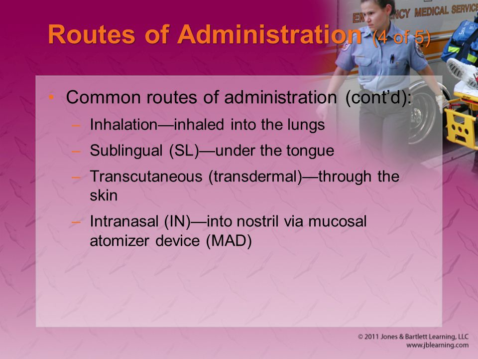 Routes of Administration (4 of 5)