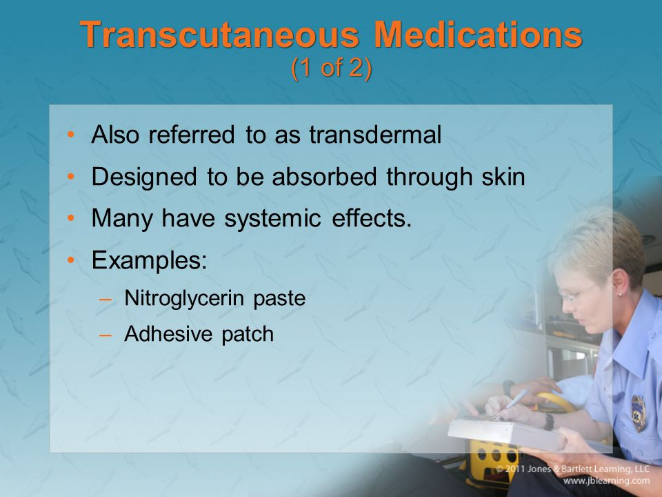 Transcutaneous Medications (1 of 2)