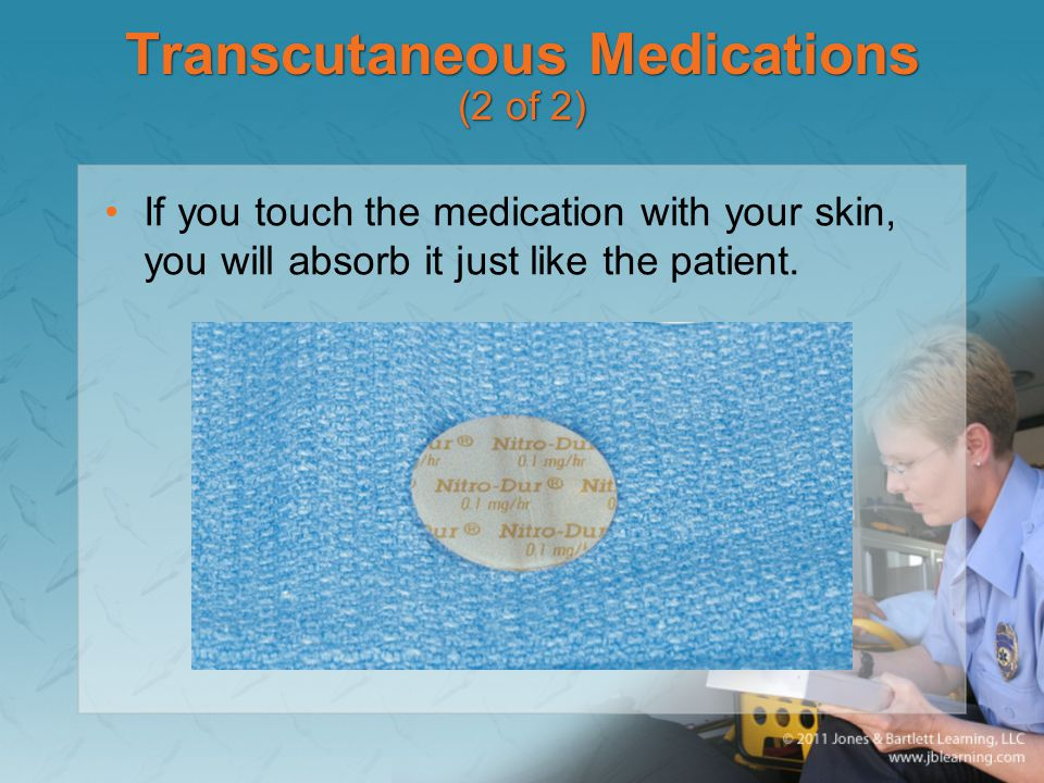 Transcutaneous Medications (2 of 2)
