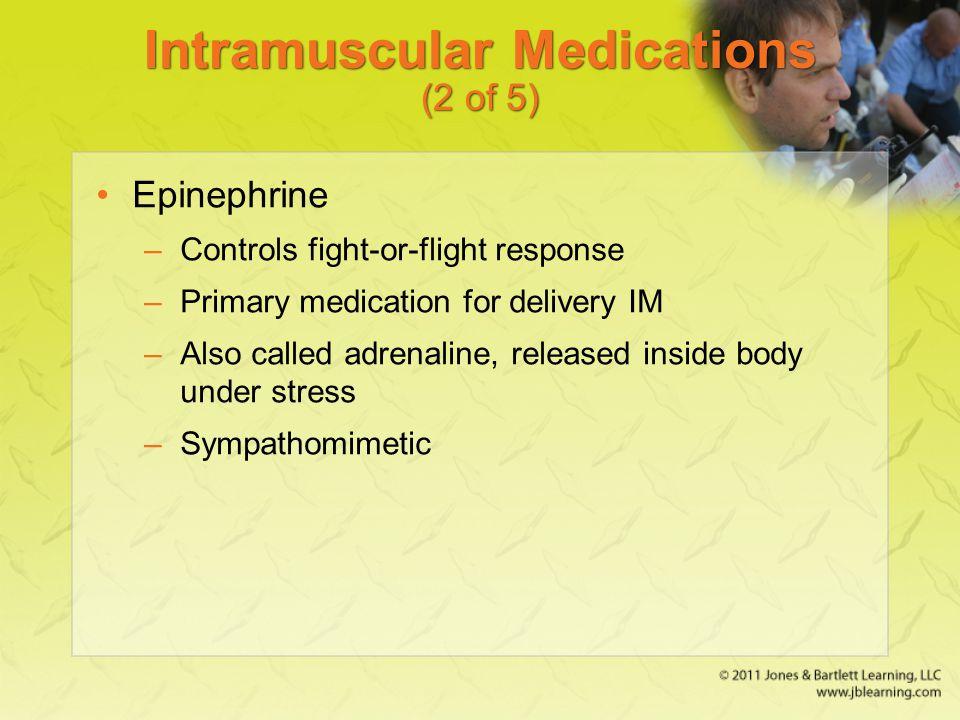 Intramuscular Medications (2 of 5)