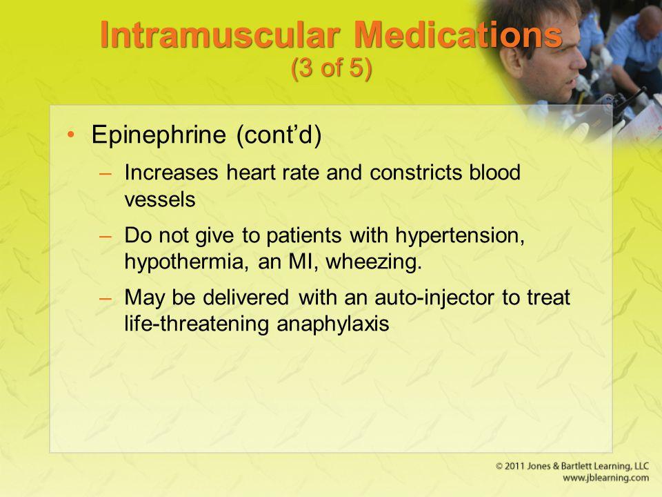 Intramuscular Medications (3 of 5)