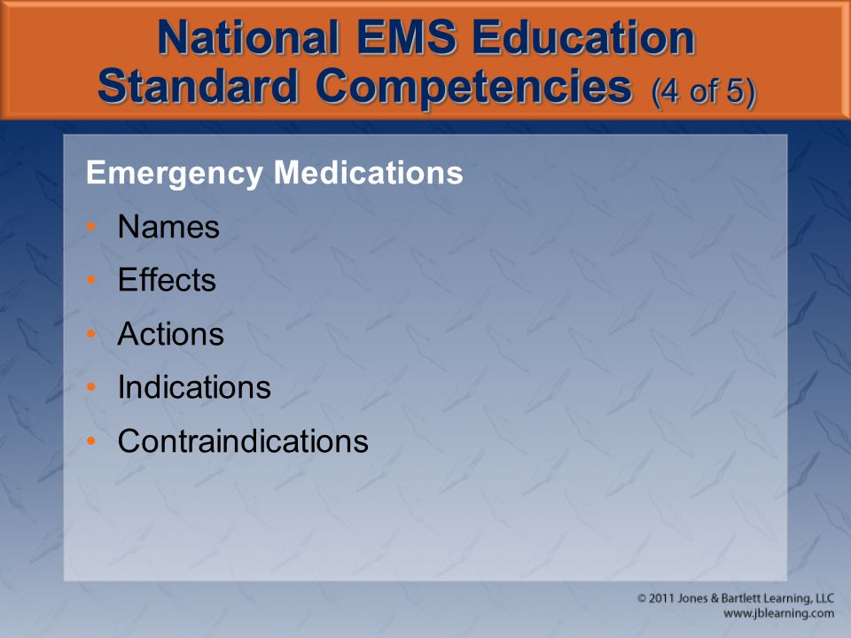 National EMS Education Standard Competencies (4 of 5)