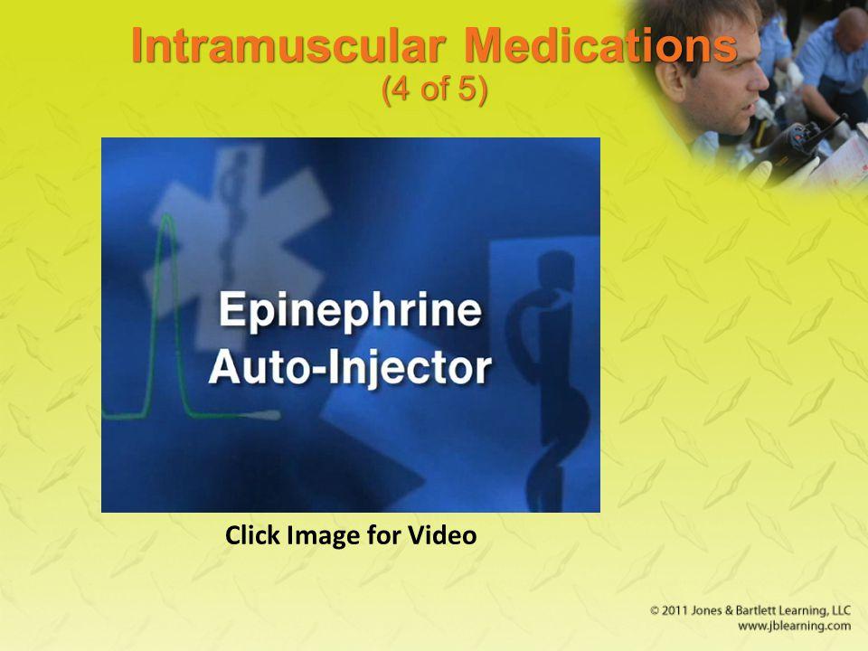 Intramuscular Medications (4 of 5)