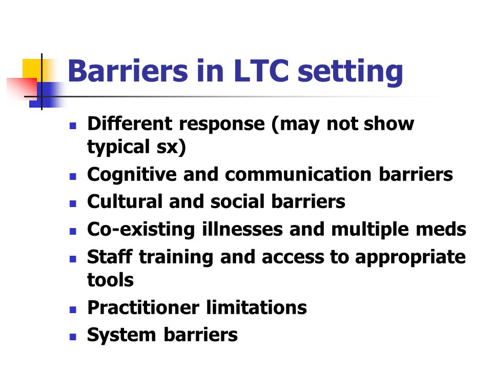 Barriers in LTC setting
