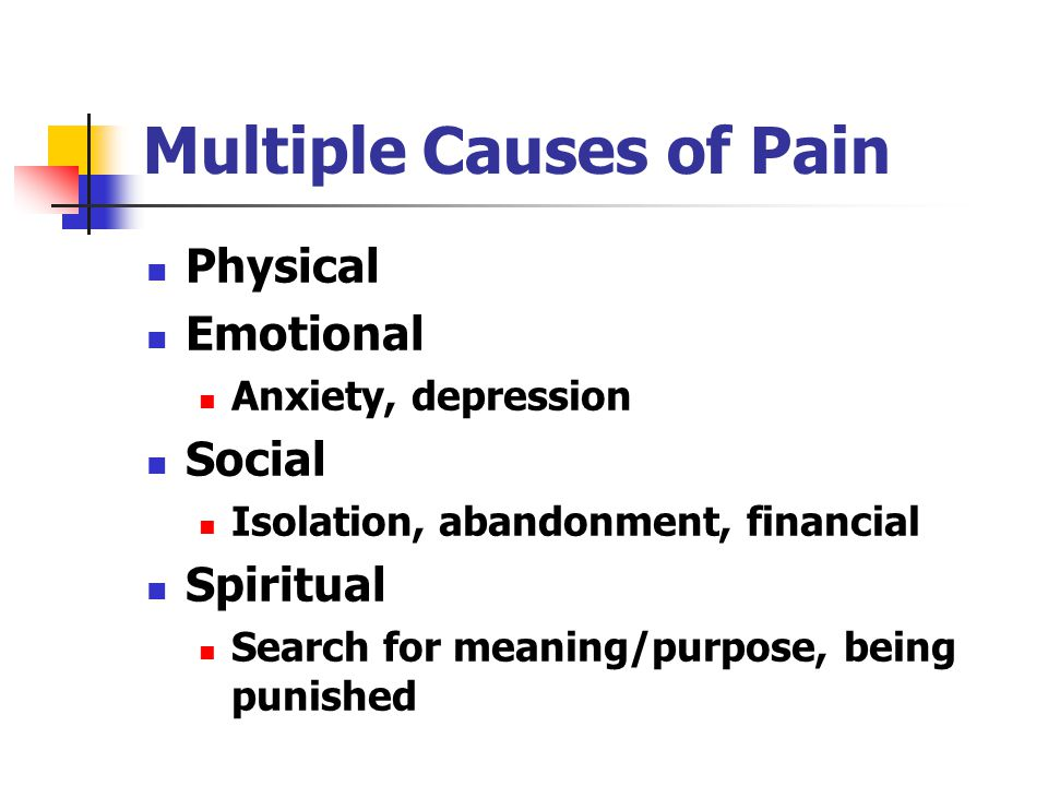 Multiple Causes of Pain