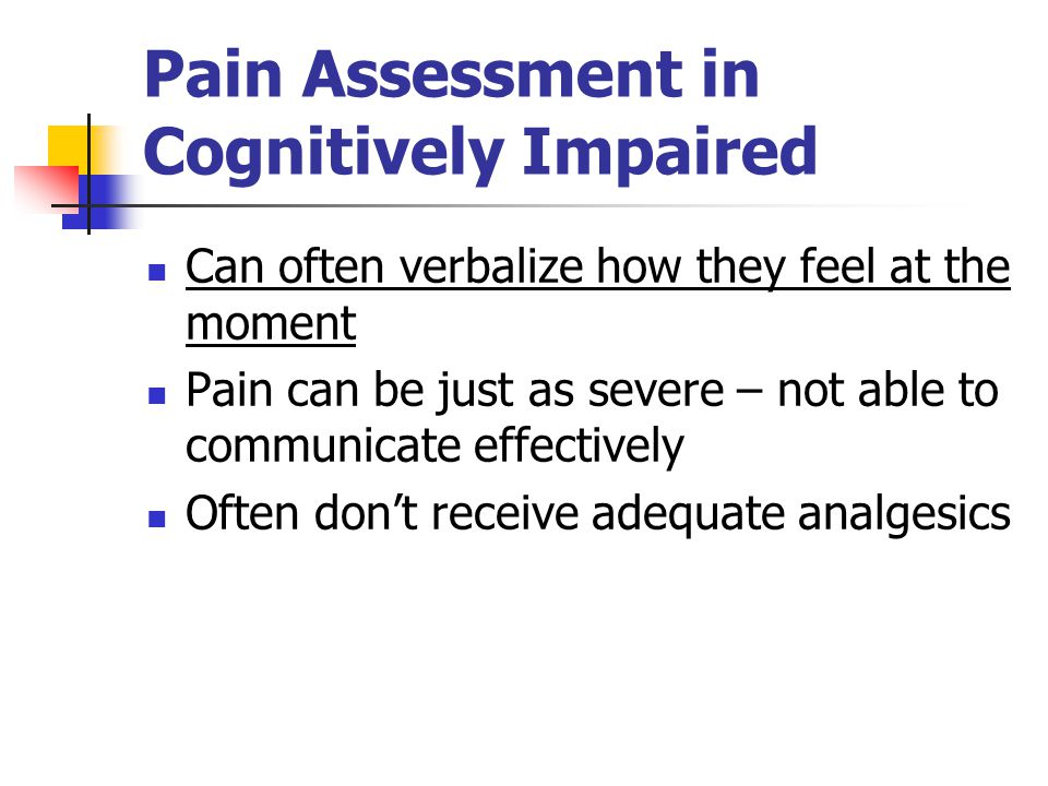 Pain Assessment in Cognitively Impaired