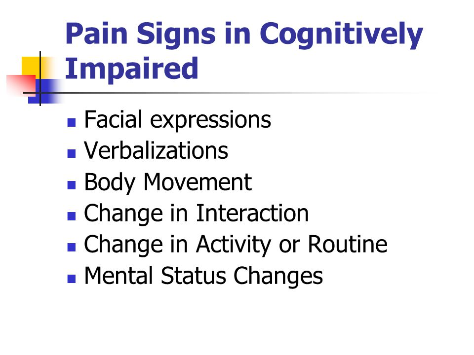 Pain Signs in Cognitively Impaired