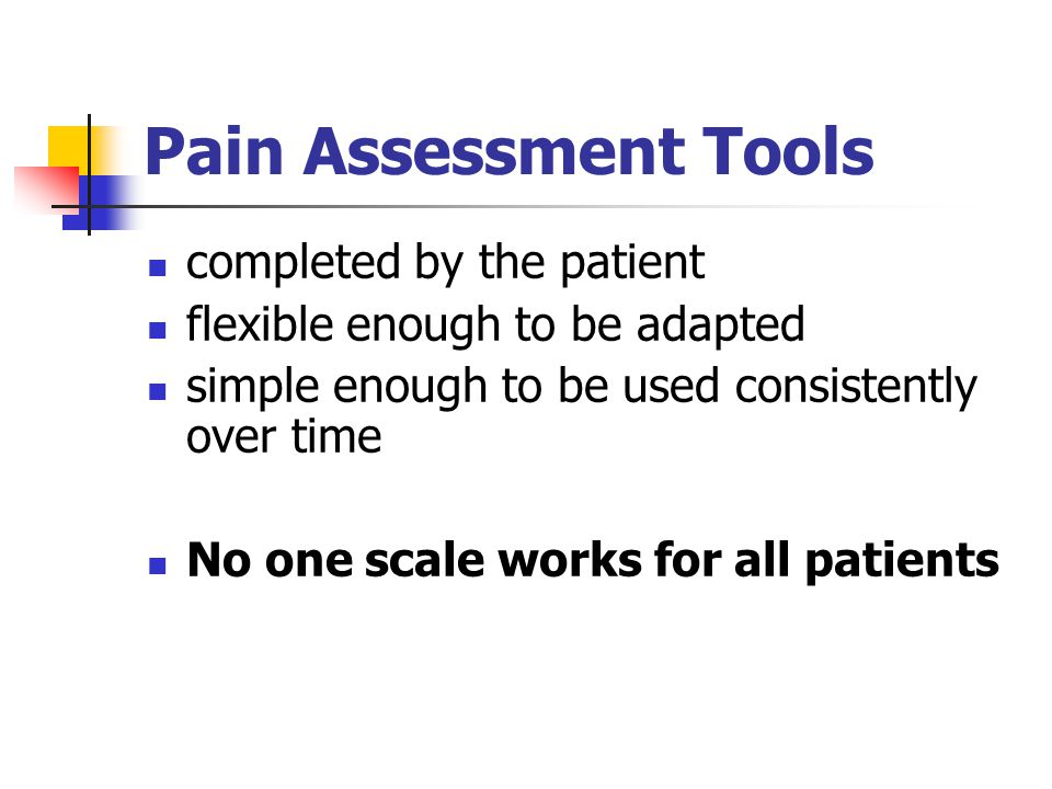 Pain Assessment Tools completed by the patient