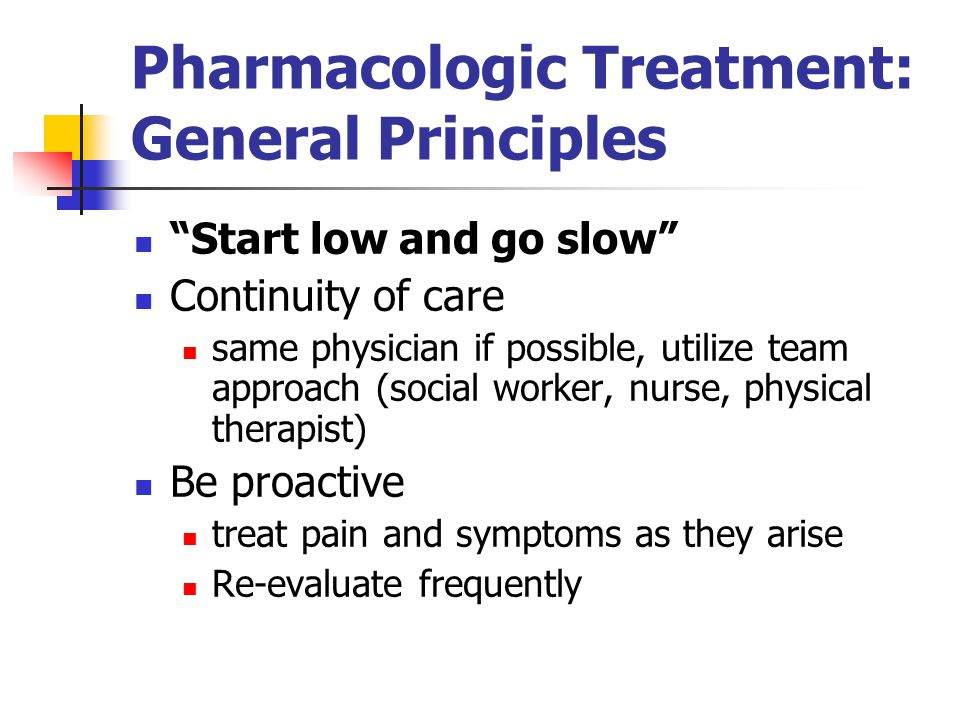 Pharmacologic Treatment: General Principles