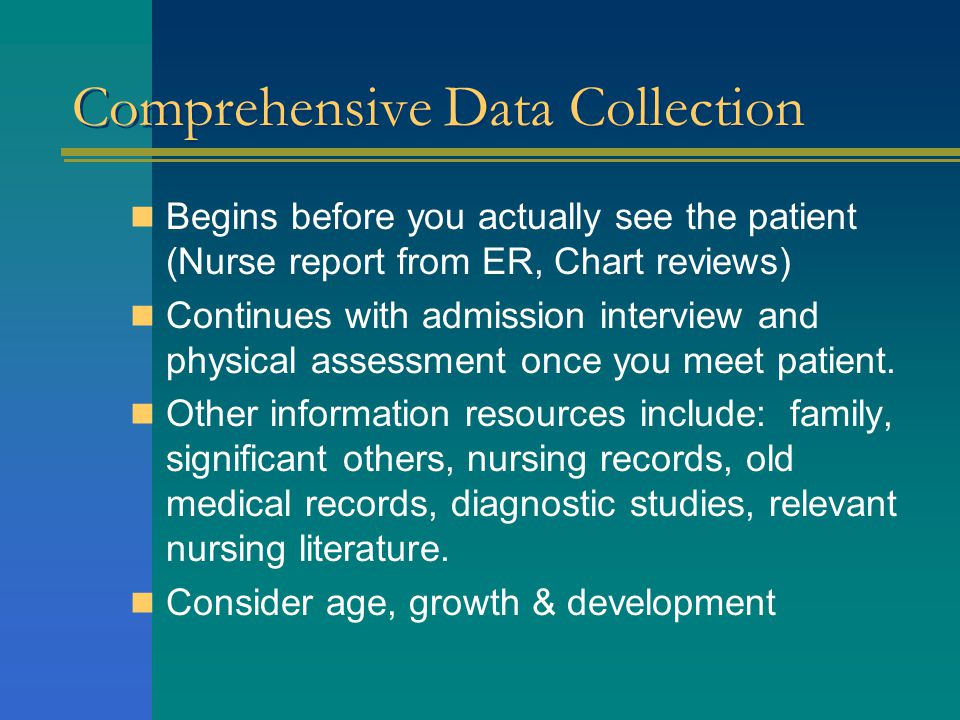 Comprehensive Data Collection