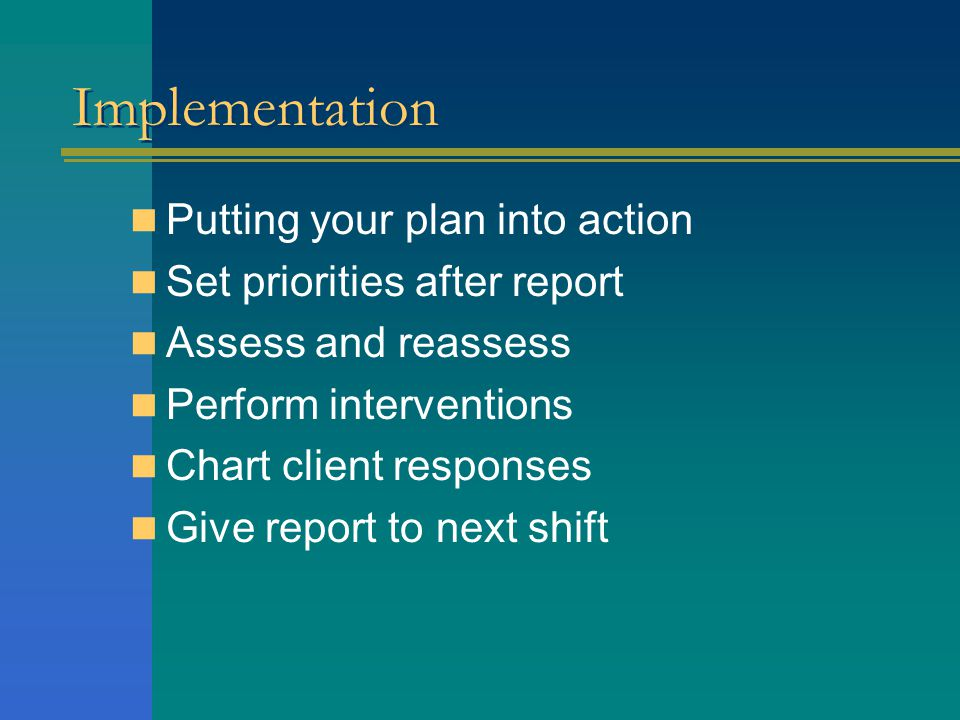 Implementation Putting your plan into action