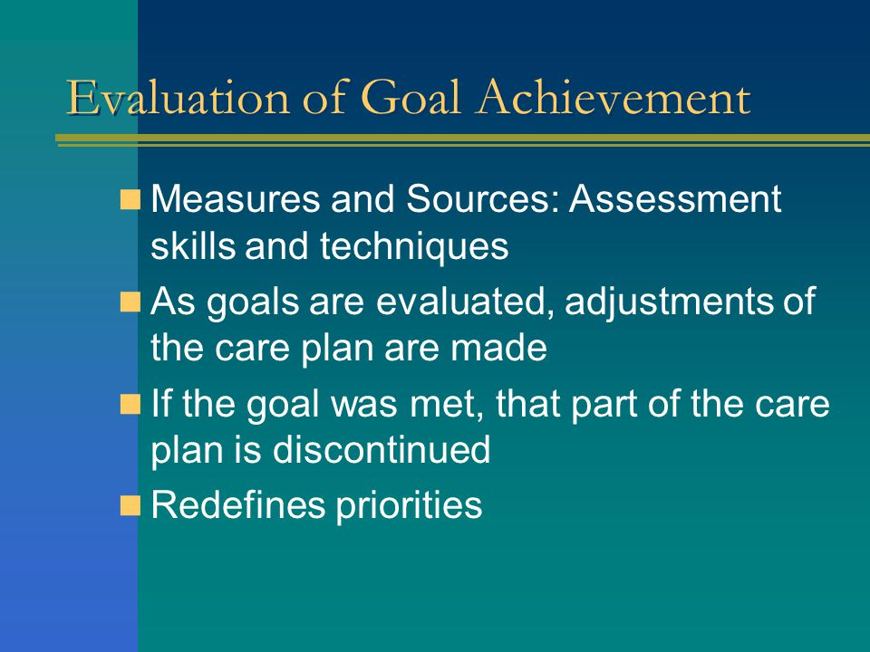 Evaluation of Goal Achievement