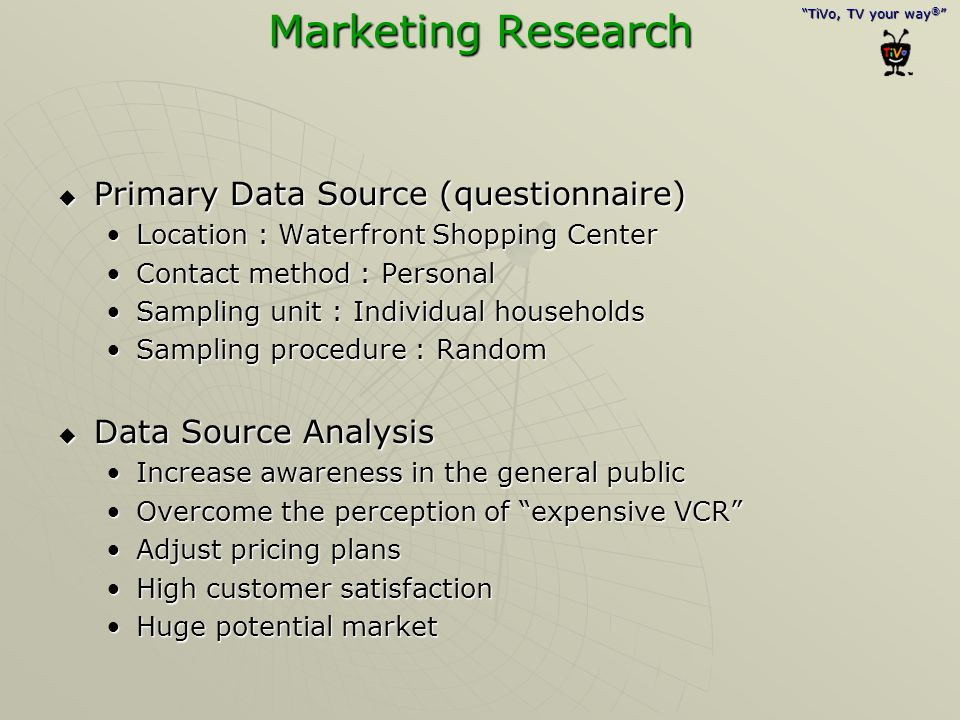 Marketing Research Primary Data Source (questionnaire)