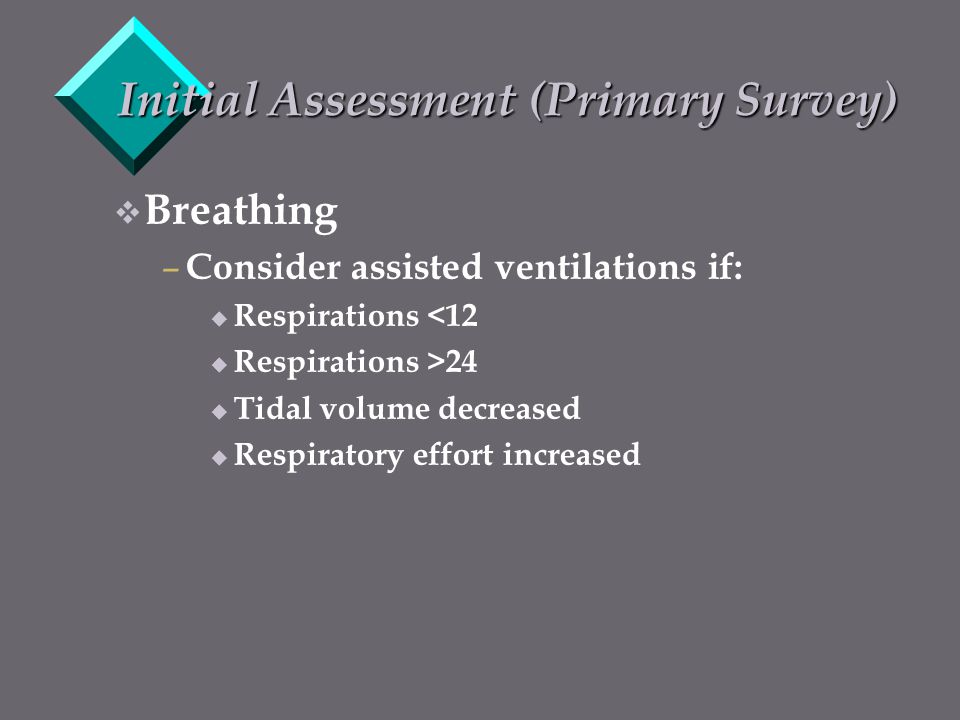 Initial Assessment (Primary Survey)