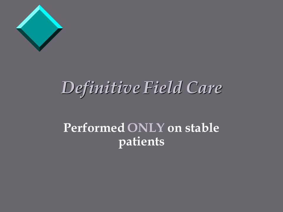 Performed ONLY on stable patients