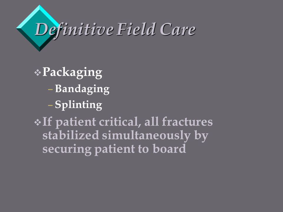 Definitive Field Care Packaging