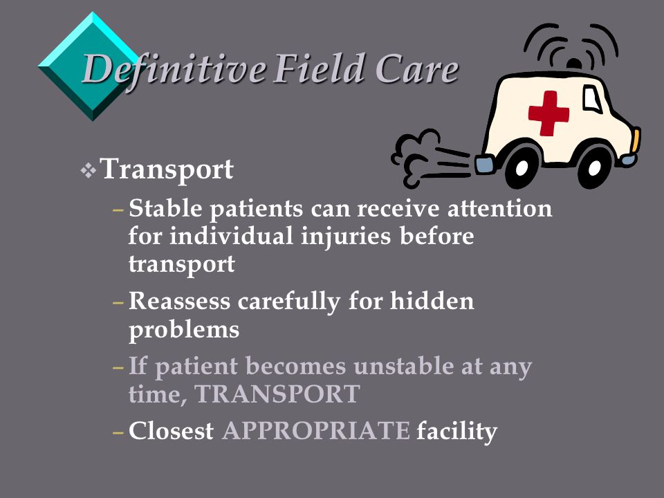 Definitive Field Care Transport